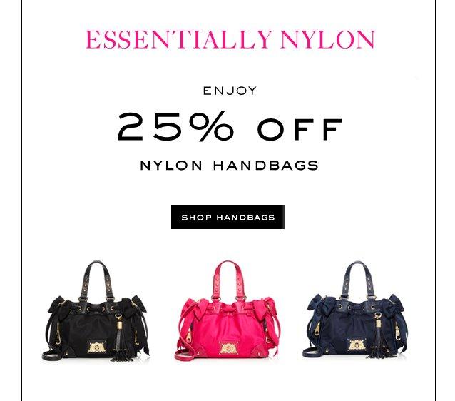 Essentially Nylon. Enjoy 25 percent off Nylon Handbags. Shop Handbags.