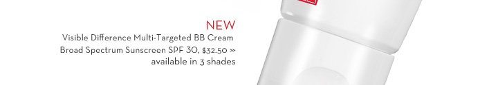 New Visible Difference Multi-Targeted BB Cream Broad Spectrum Sunscreen SPF 30, $32.50 available in 3 shades.