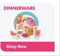 DINNERWARE Shop Now