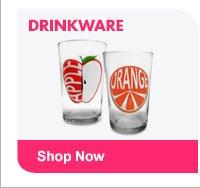 DRINKWARE Shop Now