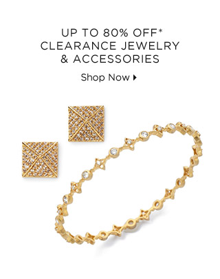 Up To 80% Off* Clearance Jewelry & Accessories