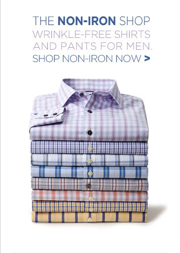 THE NON-IRON SHOP | WRINKLE-FREE SHIRTS AND PANTS FOR MEN. | SHOP NON-IRON NOW
