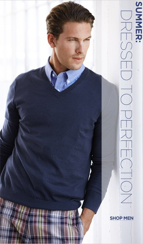 SUMMER: DRESSED TO PERFECTION | SHOP MEN