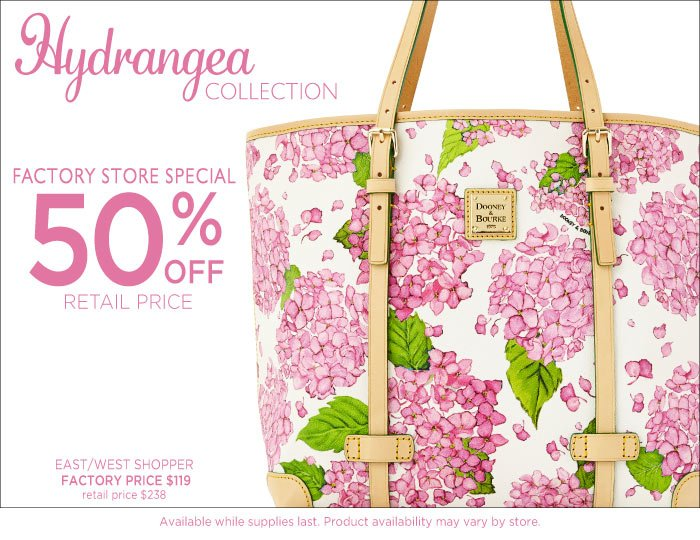 Factory Store Special - Hydrangea Collection 50% off retail price