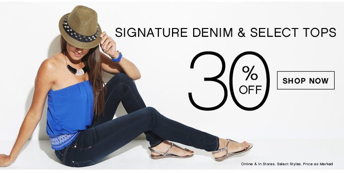 30% OFF All Signature Denim and Select Tops