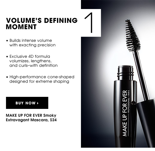 VOLUME'S DEFINING MOMENT. Builds intense volume with exacting precision. Exclusive 4D formula volumizes, lengthens, and curls - with definition. High-performance cone-shaped designed for extreme shaping. MAKE UP FOR EVER Smoky Extravagant Mascara, $24