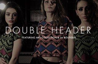 Double Header ft. MKL Collective & LA Boutique