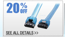 20% OFF SELECT Sata Cables