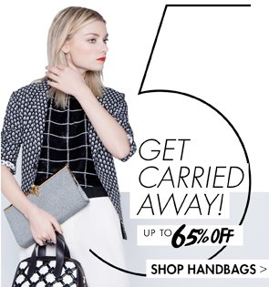 HANDBAGS UP TO 55% OFF