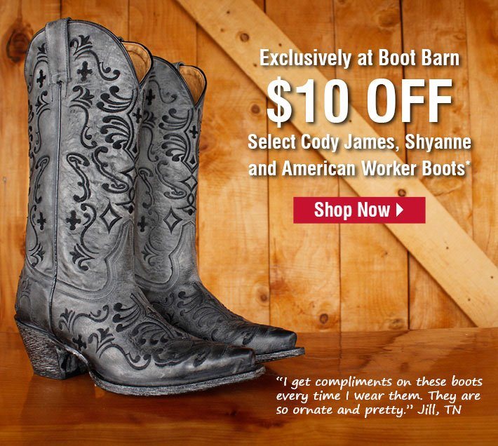 $10 Off Select Cody James, Shyanne and American Worker Boots