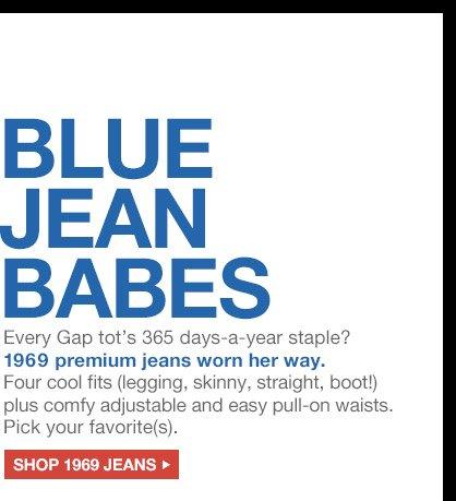BLUE JEAN BABES | SHOP 1969 JEANS