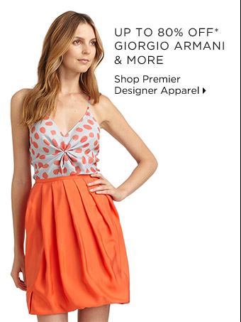 Up To 80% Off* Giorgio Armani & More