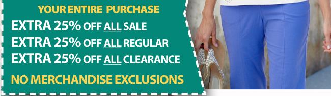 Save an extra 25% off all regular, sale, and clearance prices