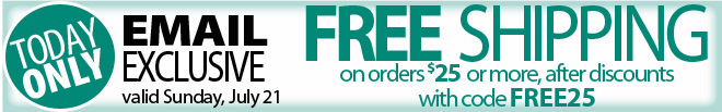 Email Exclusive Free shipping on orders of $25 or more
