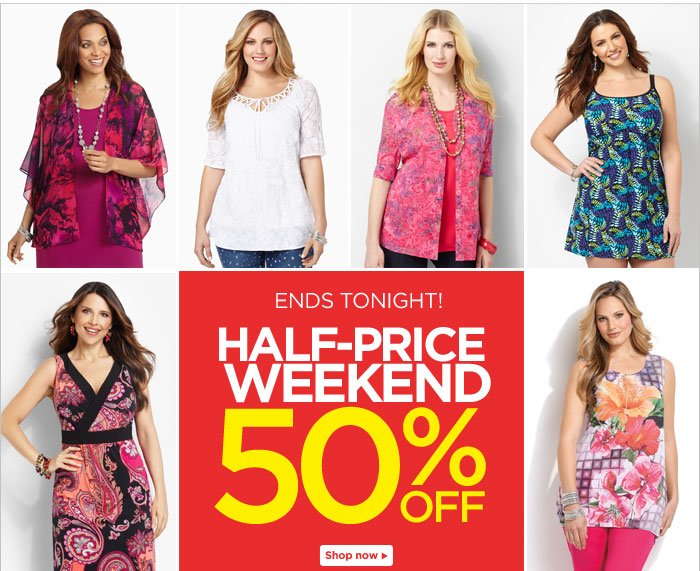 Half-Price Weekend 50% Off