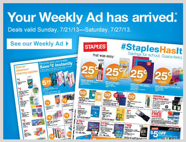 Your Weekly Ad has arrived.*  Deals valid Sunday, 7/21/13–Saturday, 7/27/13. See our Weekly  Ad