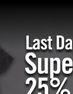 LAST DAY SUPERHERO STUFF 25% OFF**