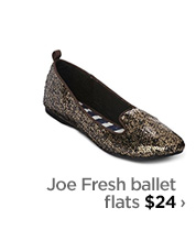 Joe Fresh ballet flats $24 ›