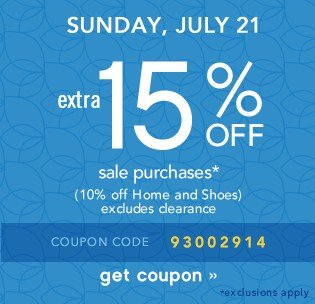 Extra 15% off. Sunday, July 21. Get coupon.