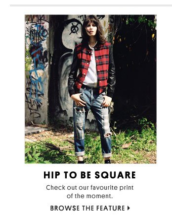 Hip to be square - Browse the feature