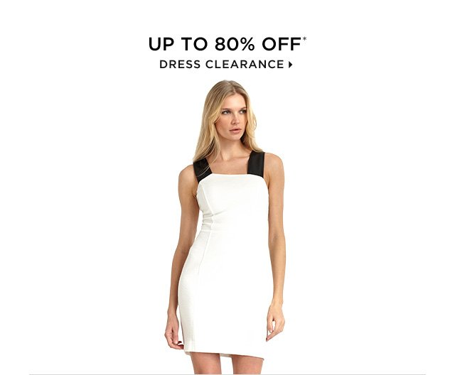 Up To 80% Off* Dress Clearance