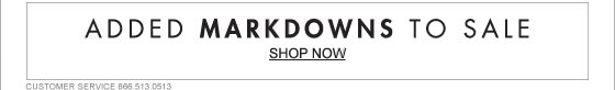 ADDED MARKDOWNS TO SALE