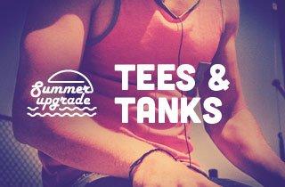 Summer Upgrade : Tees & Tanks
