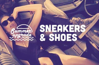 Summer Upgrade : Sneakers & Shoes