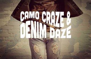 Camo Craze & Denim Daze