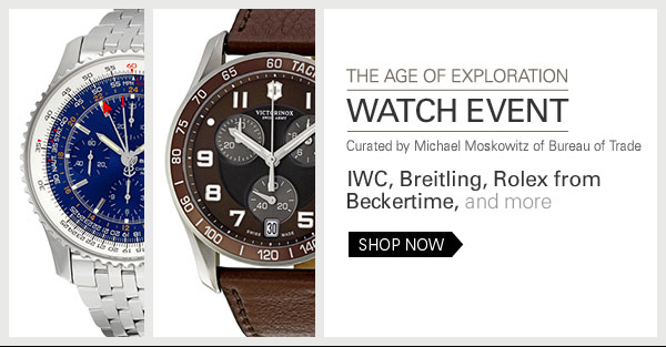 The Age of Exploration Watch Event curated by Michael Moskowitz of Bureau of Trade IWC, Breitling, Rolex from Beckertime, and more Shop Now
