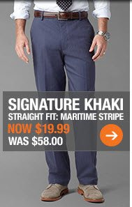 SIGNATURE KHAKI: MARITIME STRIPE - NOW $19.99, Was $58.00