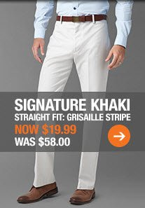 SIGNATURE KHAKI: GRISAILLE STRIPE - NOW $19.99, Was $58.00