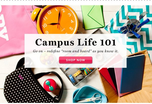 Campus Life 101 - Shop Now