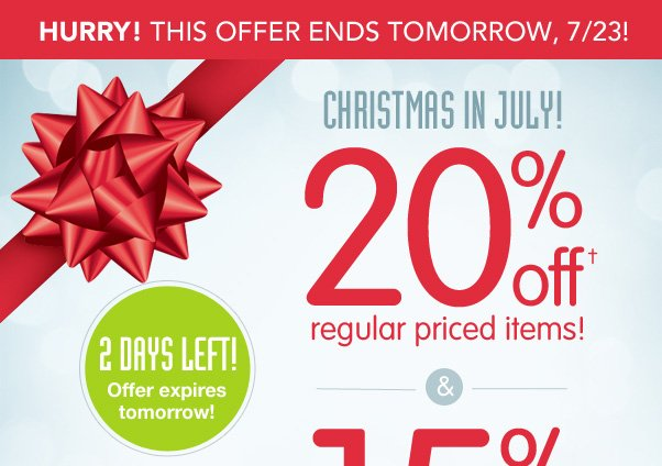 Don't Forget - 20% Off Christmas In July!