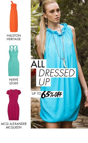 ALL DRESSED UP - UP TO 65% OFF SUMMER DRESSES