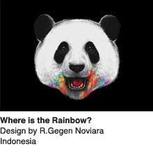 Where is the Rainbow? - Design by R. Gegen Noviara / Indonesia