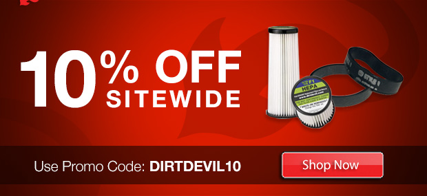 10% off Sitewide with Promo Code: DIRTDEVIL10