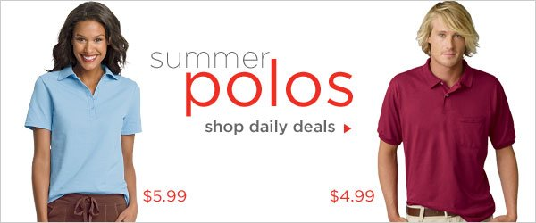 Summer Polos only $5.99