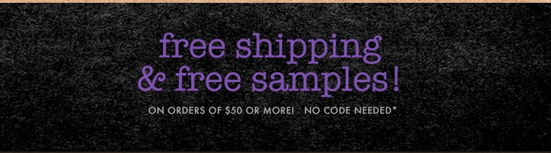 shop now and get free shipping & free samples