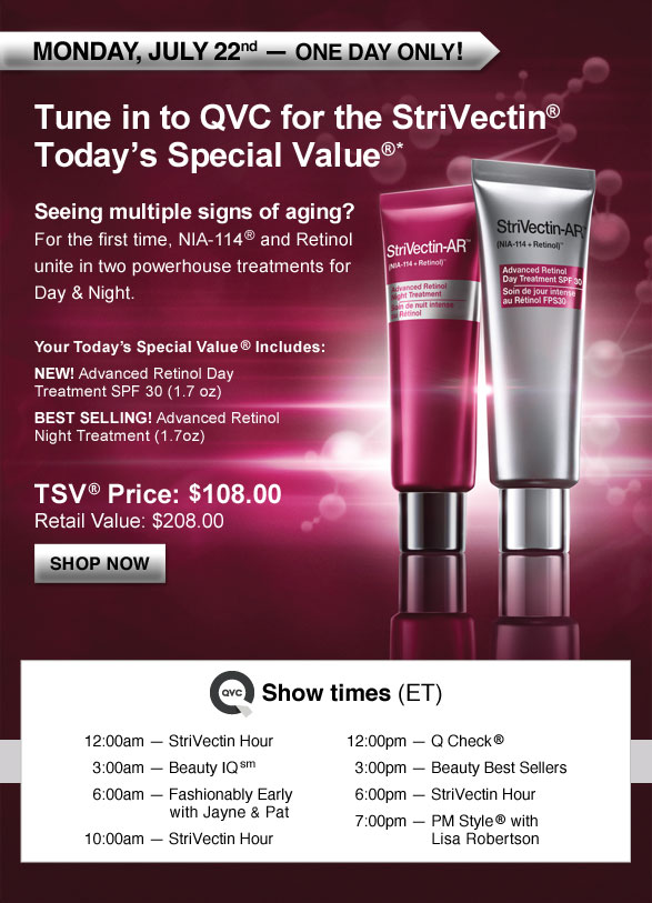 Tune in to QVC for the StriVectin® Today's Special Value