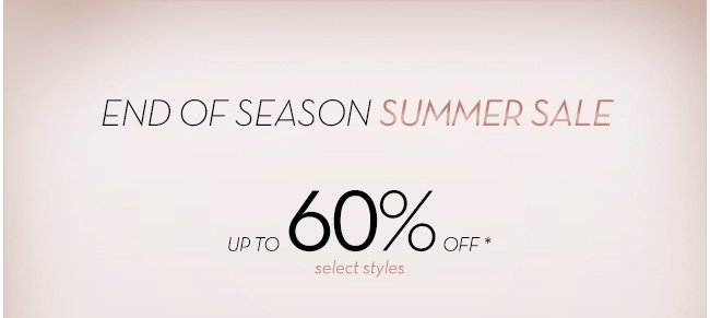 End of Season Sale | Up to 60% Off