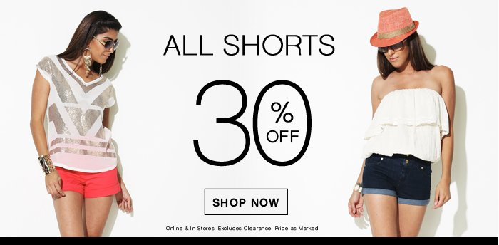 30% OFF ALL Shorts