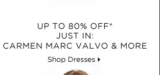 Up To 80% Off* Just In: Carmen Marc Valco & More