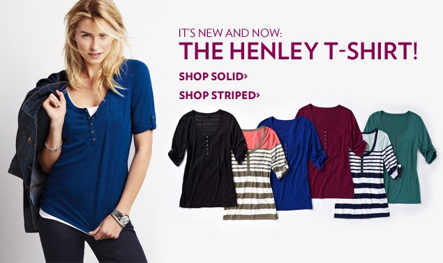 It's new and now: the Henley t-shirt!