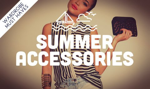 Click to shop this Summer's Best Accessories