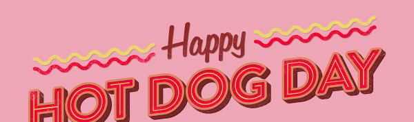 Happy Hot Dog Day