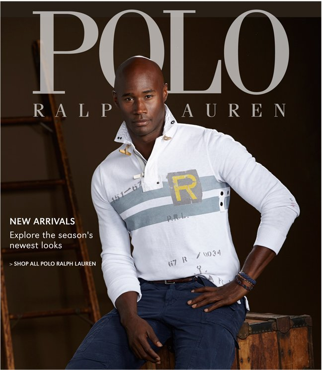 NEW ARRIVALS | EXPLORE THE SEASON'S NEWEST LOOKS | SHOP ALL POLO RALPH LAUREN
