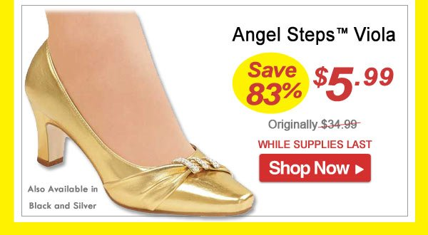 Angel Steps Viola Shoes - Save 83% - Now Only $5.99 Limited Time Offer