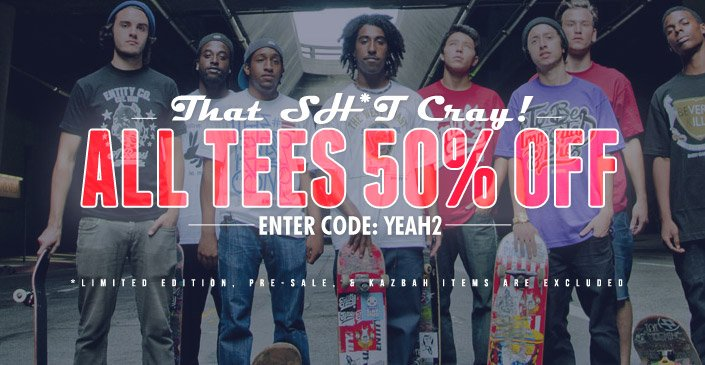Click to Shop Tees at an Extra 50% Off. Use Code YEAH2 at Checkout.