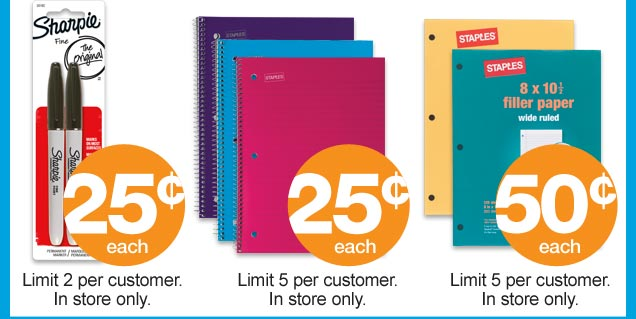 25  cents each. Limit 2 per customer. 25 cents each. Limit 5 per customer.  50 cents each. Limit 5 per customer.